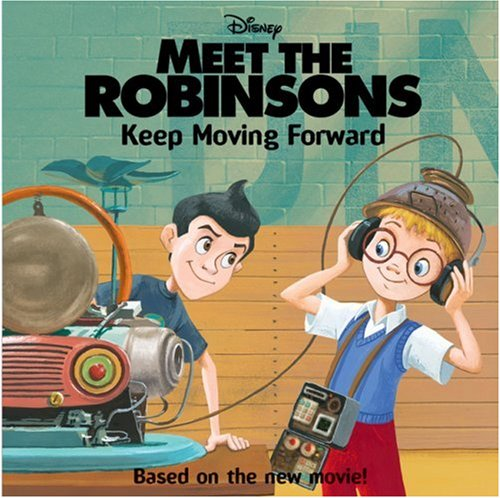 9780061124693: Meet the Robinsons: Keep Moving Forward (I Can Read!)