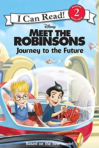 9780061124723: Meet the Robinsons: Journey to the Future (I Can Read Book 2)