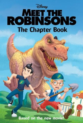 9780061124747: Meet the Robinsons: The Chapter Book