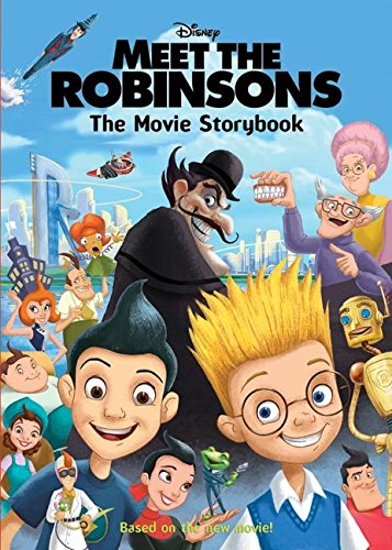 9780061124761: Meet the Robinsons: The Movie Storybook