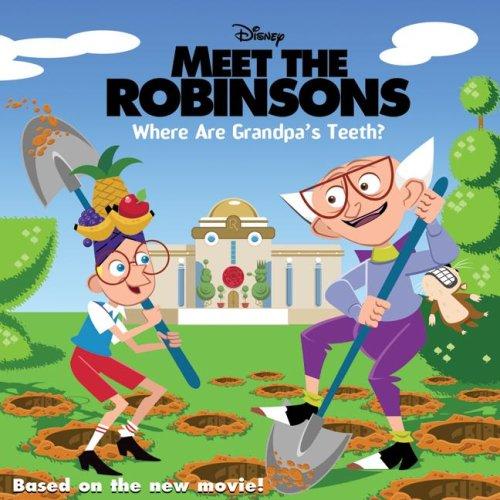 9780061124785: Meet the Robinsons: Where Are Grandpa's Teeth?