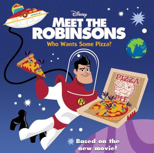 9780061124808: Meet the Robinsons: Who Wants Some Pizza?