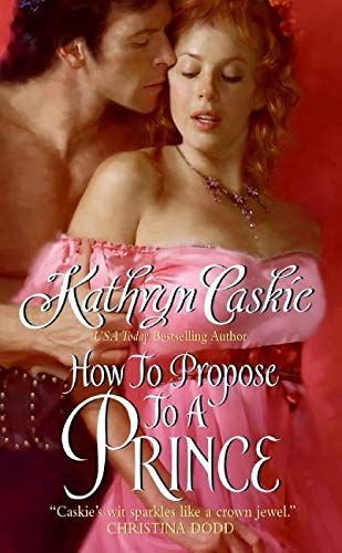 9780061124877: How to Propose to a Prince (Royle Sisters)
