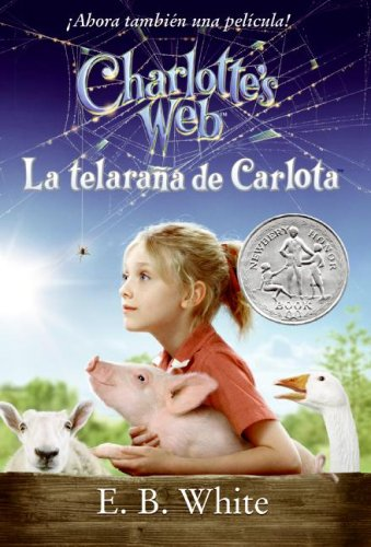 9780061125225: Charlotte's Web Movie Tie-in Edition (Spanish edition): La telarana de Carlota