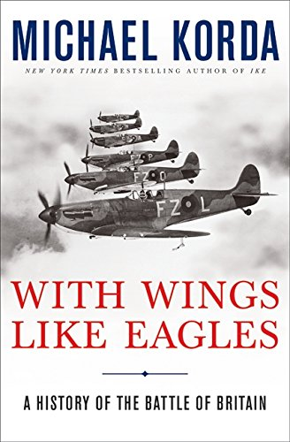 9780061125355: With Wings Like Eagles: A History of the Battle of Britain