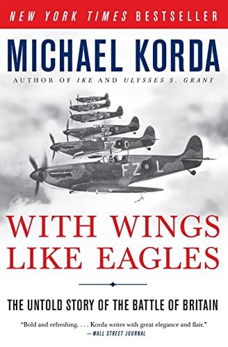 9780061125362: With Wings Like Eagles: The Untold Story of the Battle of Britain