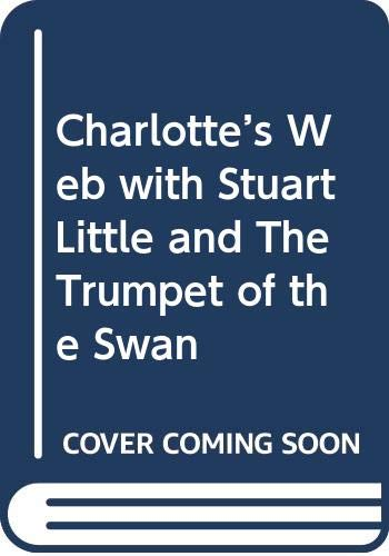 9780061125560: Charlotte's Web with Stuart Little and The Trumpet of the Swan