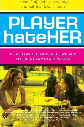 9780061125720: Player HateHer: How to Avoid the Beat Down and Live in a Drama-Free World