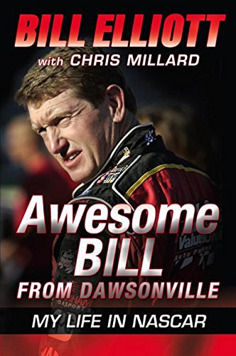 9780061125737: Awesome Bill from Dawsonville: My Life in NASCAR
