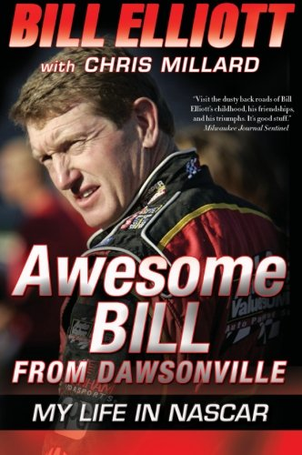 9780061125744: Awesome Bill from Dawsonville: My Life in NASCAR