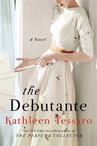 The Debutante: A Novel: Kathleen Tessaro