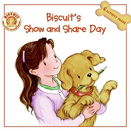 9780061128325: Biscuit's Show and Share Day