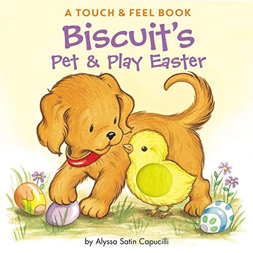 9780061128394: Biscuit's Pet & Play Easter: A Touch & Feel Book