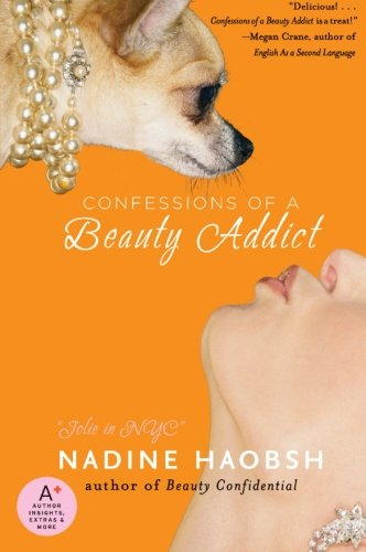 9780061128622: Confessions of a Beauty Addict