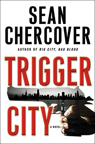 Trigger City: **Signed**: Chercover, Sean