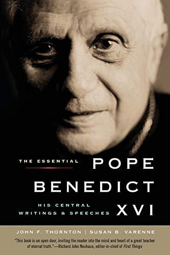 9780061128844: The Essential Pope Benedict XVI: His Central Writings and Speeches