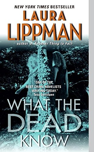 What the Dead Know (0061128864) by Laura Lippman