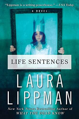 9780061128899: Life Sentences: A Novel