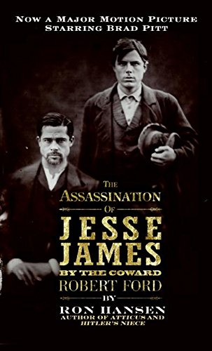 9780061129018: The Assassination of Jesse James By The Coward Robert Ford