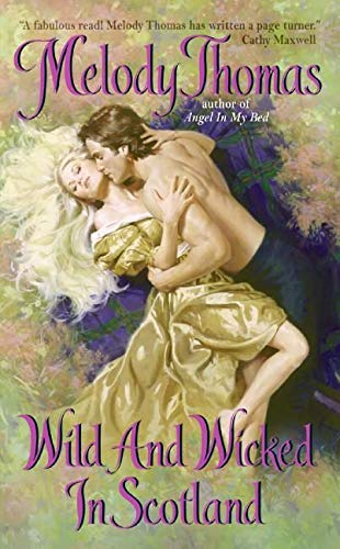9780061129599: Wild and Wicked in Scotland (Charmed and Dangerous Series)