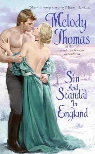 9780061129605: Sin and Scandal in England (Charmed and Dangerous Series)