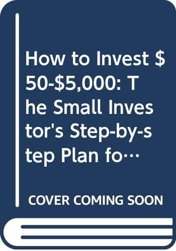 9780061129834: How to Invest $50-$5,000, Ninth Edition (Collins Gem) (How to Invest $50 to $5000)