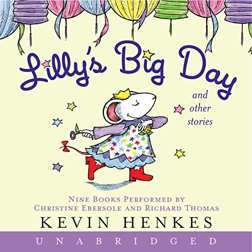 Lilly's Big Day and Other Stories: Henkes, Kevin