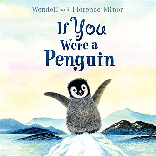 If You Were a Penguin: Minor, Florence