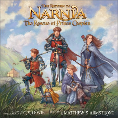 9780061131110: The Return to Narnia: The Rescue of Prince Caspian