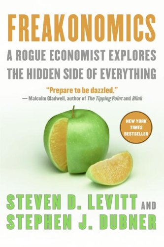 9780061131325: Freakonomics Intl Pb: A Rogue Economist Explores the Hidden Side of Everything