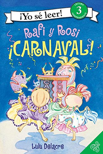 9780061131356: Rafi and Rosi: Carnival! (Spanish edition) (Rafi y Rosi)