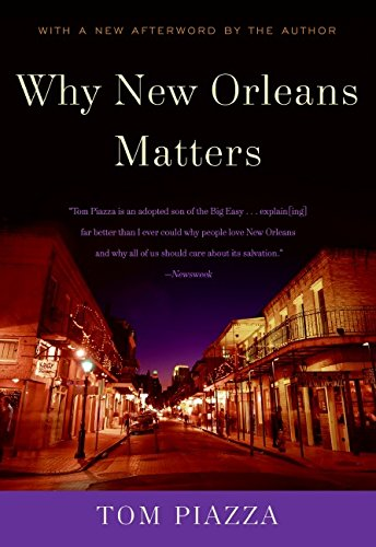 9780061131509: Why New Orleans Matters