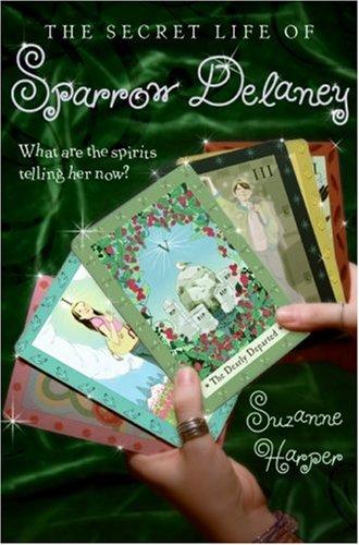 9780061131585: The Secret Life of Sparrow Delaney