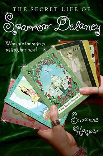 9780061131608: The Secret Life of Sparrow Delaney