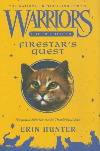 Warriors Super Edition: Firestar's Quest (9780061131660) by Hunter, Erin