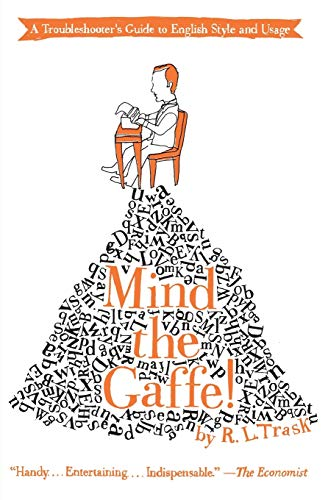 9780061132209: Mind the Gaffe!: A Troubleshooter's Guide to English Style and Usage