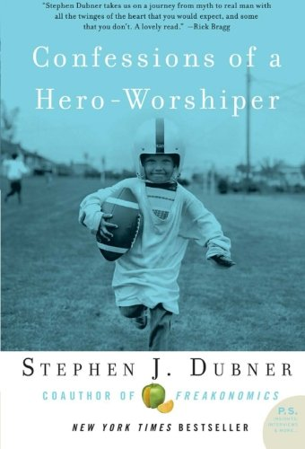 9780061132988: Confessions of a Hero-Worshiper