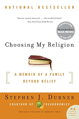 9780061132995: Choosing My Religion: A Memoir of a Family Beyond Belief