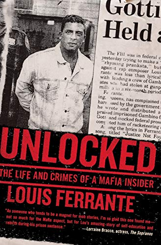 9780061133862: Unlocked: The Life and Crimes of a Mafia Insider