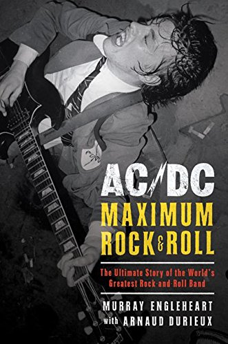 9780061133916: AC/DC: Maximum Rock & Roll: The Ultimate Story of the World's Greatest Rock-and-Roll Band
