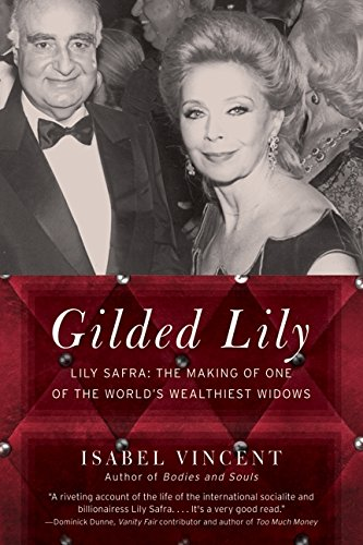 9780061133947: Gilded Lily: Lily Safra: The Making of One of the World's Wealthiest Widows