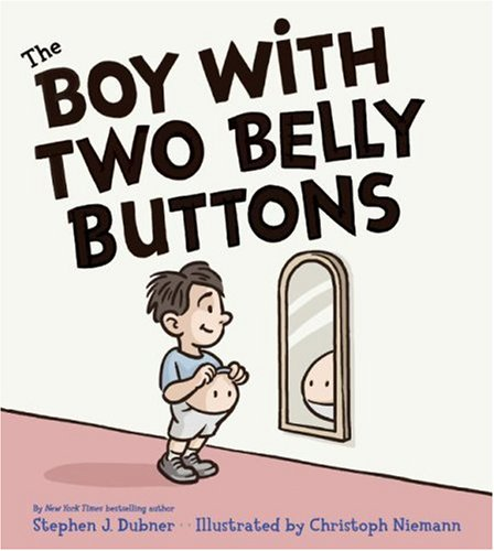 9780061134036: The Boy with Two Belly Buttons