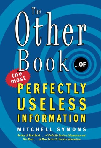 9780061134050: The Other Book... of the Most Perfectly Useless Information