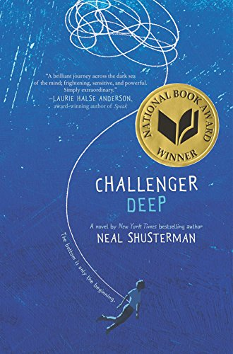 9780061134111: Challenger Deep (Golden Kite Awards)