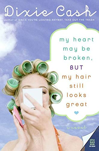 9780061134234: My Heart May Be Broken, but My Hair Still Looks Great (Domestic Equalizers)