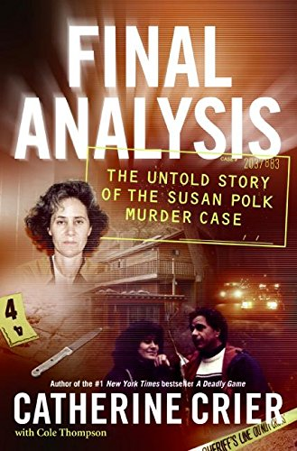 9780061134524: Final Analysis: The Untold Story of the Susan Polk Murder Case