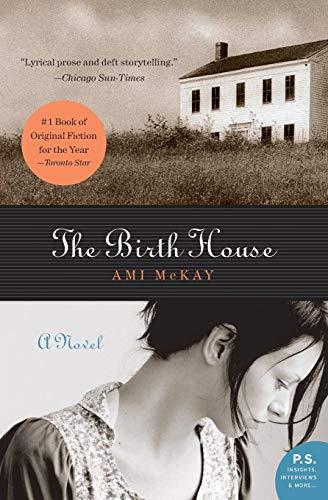 9780061135873: The Birth House: A Novel (P.S.)