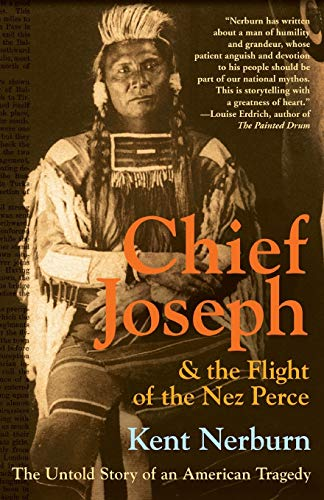 9780061136085: Chief Joseph & the Flight of the Nez Perce: The Untold Story of an American Tragedy