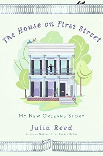 9780061136641: The House on First Street: My New Orleans Story