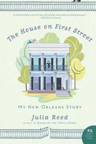 9780061136658: The House on First Street: My New Orleans Story